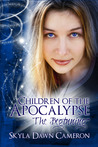 The Beginning (Children of the Apocalypse #1)