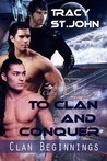 To Clan and Conquer (Clan Beginnings, #1)