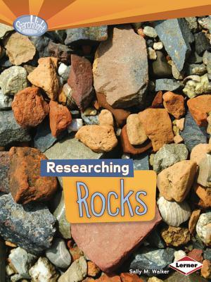 Researching Rocks By Sally M Walker