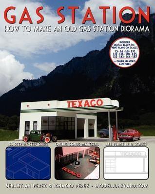 Gas Station: How to Make an Old Gas Station Diorama por Sebastian Perez, Ignacio Perez