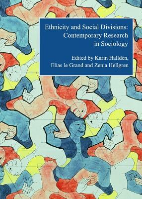 Ethnicity and Social Divisions: Contemporary Research in Sociology
