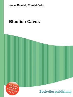 Bluefish Caves