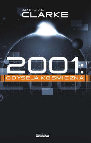 2001: Odyseja kosmiczna (Odyseja kosmiczna, #1)