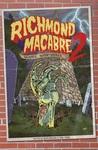Richmond Macabre II : More Nightmares