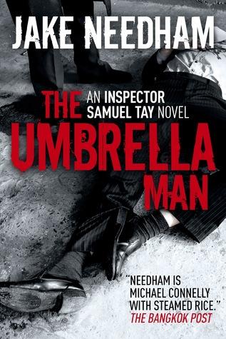 The Umbrella Man(Inspector Samuel Tay 2)