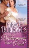 The Bridegroom Wore Plaid (MacGregors, #1)