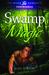 Swamp Magic (Swamp Magic, #1)