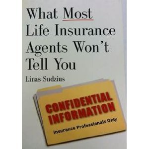 What Most Life Insurance Agents Won't Tell You