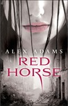Red Horse (White Horse, #2)