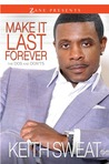 Make It Last Forever by Keith Sweat