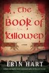 The Book of Killowen by Erin Hart