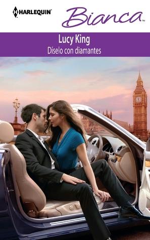 Diselo Con Diamantes: (Say It with Diamonds)