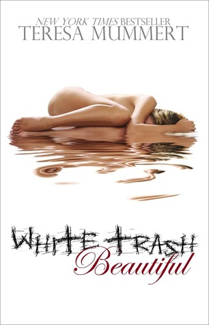 white-trash-beautiful