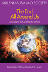 Apocalyptic Texts And Popular Culture (Millennialism and Society)