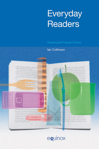 Everyday Readers: Reading and Popular Culture
