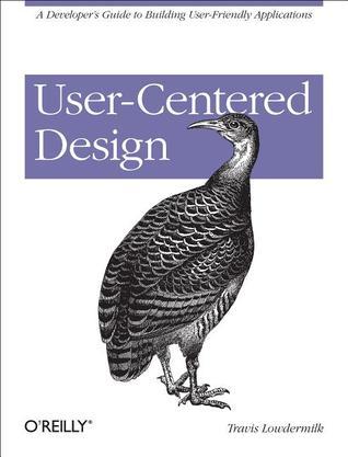 User-Centered Design by Travis Lowdermilk