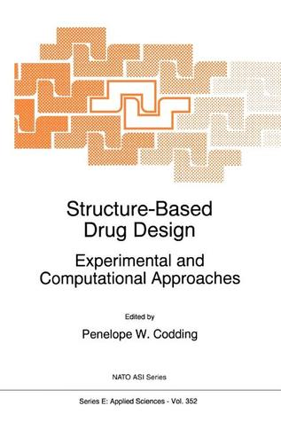 Structure-Based Drug Design: Experimental and Computational Approaches
