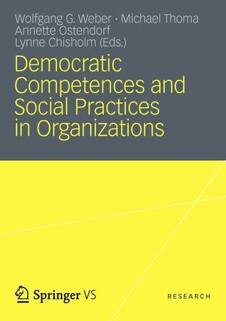 Democratic Competences and Social Practices in Organizations