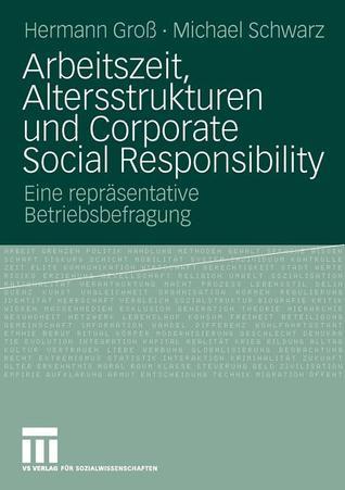 arbeitszeit-altersstrukturen-und-corporate-social-responsibility-eine-reprasentative-betriebsbefragung