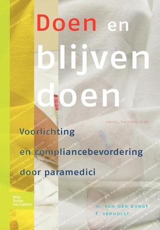 Doen En Blijven Doen: Voorlichting En Compliancebevordering Door Paramedici