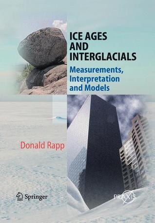 ice-ages-and-interglacials-measurements-interpretation-and-models
