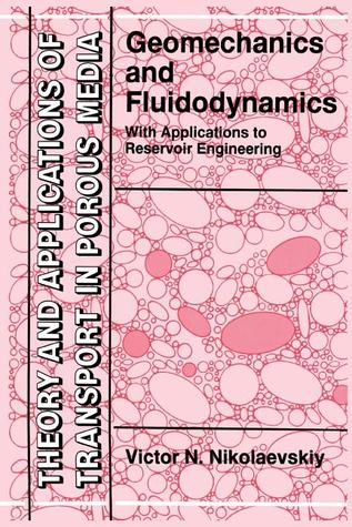 Geomechanics and Fluidodynamics: With Applications to Reservoir Engineering