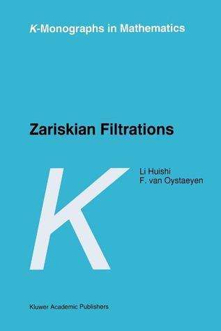 Zariskian Filtrations