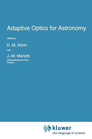 Adaptive Optics for Astronomy (NATO Science Series C: (closed))