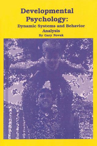 Developmental Psychology: Dynamical Systems and Behavior Analysis