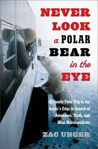 Dispatches from the Polar Bear Capital of the World: Survival, Extinction, and Obsession at the Arctic's Edge