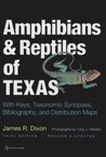 Amphibians and Reptiles of Texas by James R. Dixon