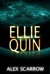 The Legend of Ellie Quin (Ellie Quin, #1)