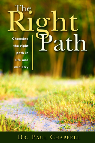 The Right Path by Paul Chappell