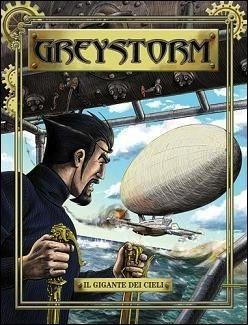 Greystorm n. 2: Il gigante dei cieli