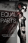 Equal Parts (Supernova, #1)