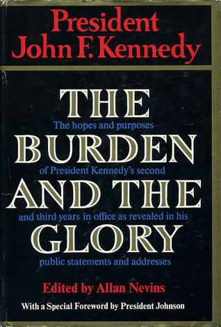 The Burden And The Glory