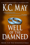 Well of the Damned (Kinshield Saga, #3)