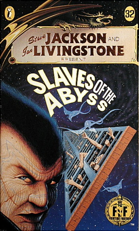 Slaves of the Abyss (Fighting Fantasy #32)