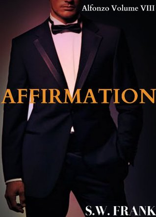 Affirmation (Alfonzo, #8)