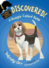 DISCOVERED! A Beagle Called Bella by Wendy Orr