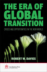 The Era of Global Transition: Crises and Opportunities in the New World