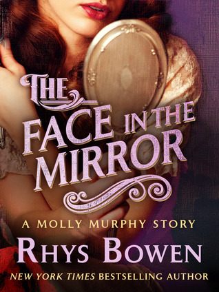 The Face In The Mirror By Rhys Bowen