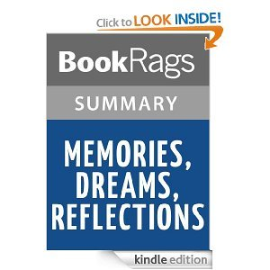 Memories, Dreams, Reflections Summary & Study Guide
