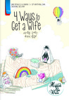 4 Ways to Get A Wife
