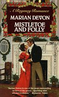 Mistletoe and Folly