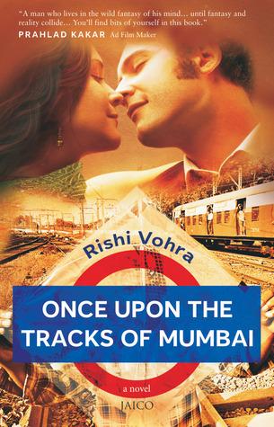 Once Upon the Tracks of Mumbai