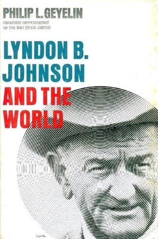 Lyndon B. Johnson And The World