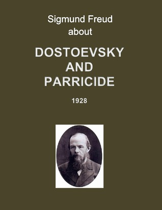 Dostoevsky and Parricide