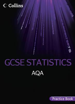 Gcse Statistics Aqa Practice Book.