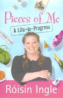 Pieces of Me: A Life-in-Progress